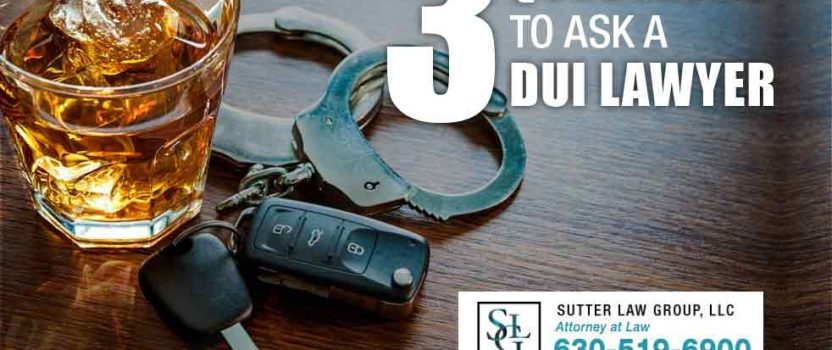 3 Questions to Ask a DUI Lawyer